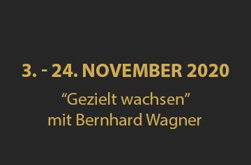 """""""Gezielt wachsen"""" mit Bernhard Wagner"""